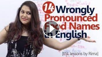 14 Wrongly pronounced Food Names in English - English Lesson