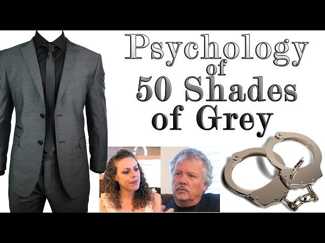 Psychology of 50 Shades of Grey, Sexual Abuse, Mental Disorder or Good Sex?