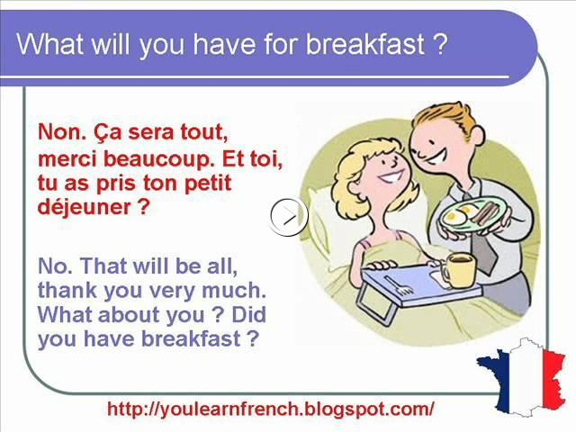 french lesson 154 breakfast everyday life dialogue conversation english subtitles. Black Bedroom Furniture Sets. Home Design Ideas