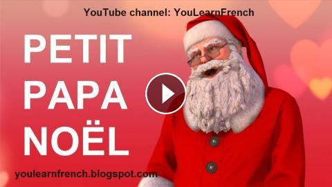 Petit Papa Noel Paroles French Little Father Christmas Songs For