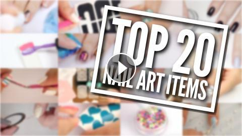 Top 20 Nail Art Items You Need In Your Kit