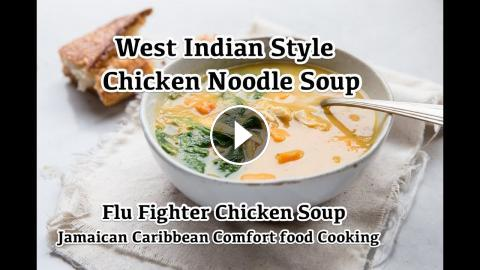 Homemade chicken noodle soup flu fighter chicken soup west homemade chicken noodle soup flu fighter chicken soup west indian jamaican caribbean style comfort food cookingnot feeling so well this week so ha forumfinder Images