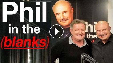 Friend Of The Stars' Piers Morgan Joins Dr  Phil On 'Phil In